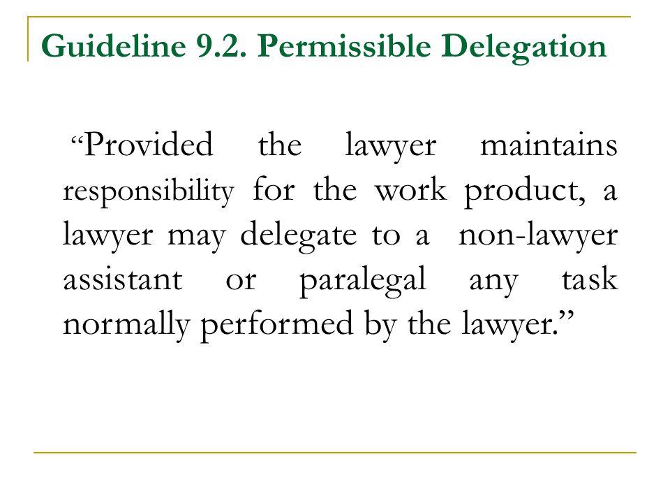 Guideline 9.2.