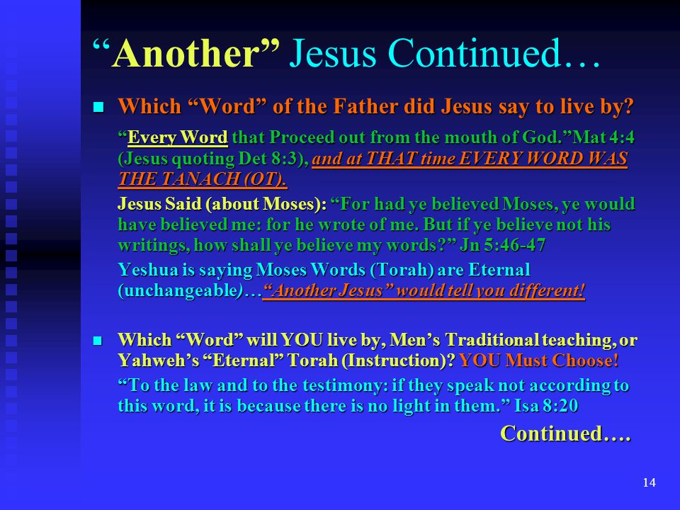 """14 Which """"Word"""" of the Father did Jesus say to live by? Which """"Word"""" of the Father did Jesus say to live by? """"Every Word that Proceed out from the mou"""