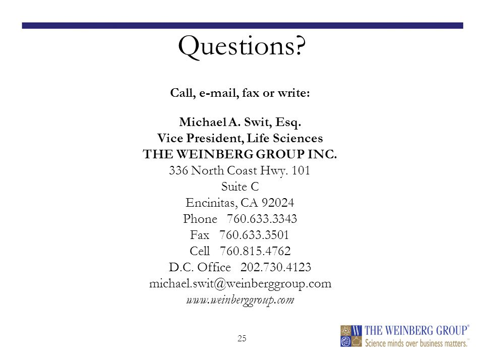 25 Questions. Call, e-mail, fax or write: Michael A.