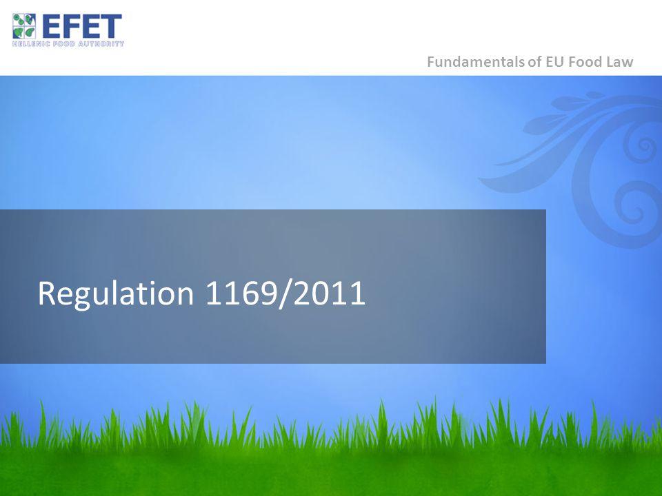 Regulation 1169/2011 Fundamentals of EU Food Law