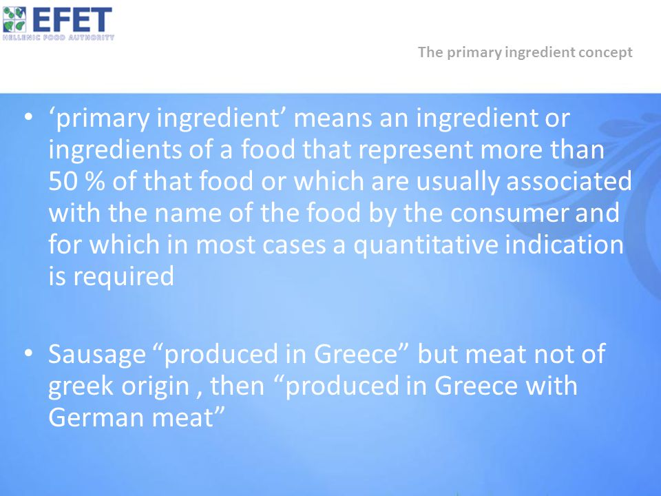 'primary ingredient' means an ingredient or ingredients of a food that represent more than 50 % of that food or which are usually associated with the