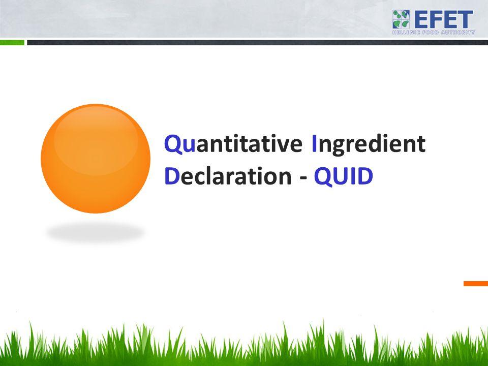 Quantitative Ingredient Declaration - QUID
