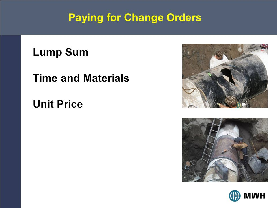 Paying for Change Orders Lump Sum Time and Materials Unit Price