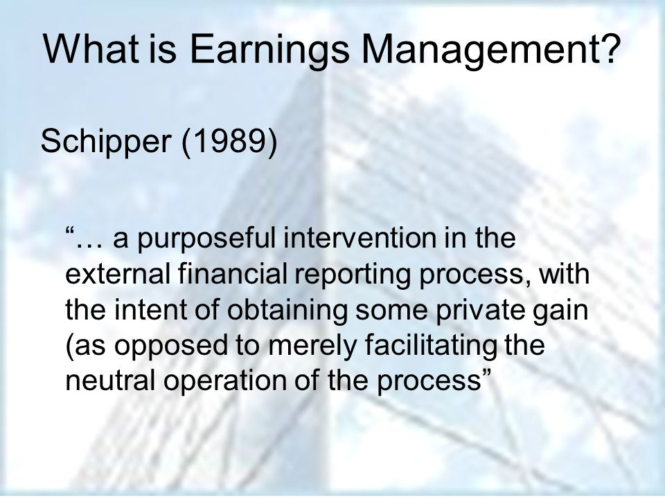 What is Earnings Management.What motivates Earnings Management.