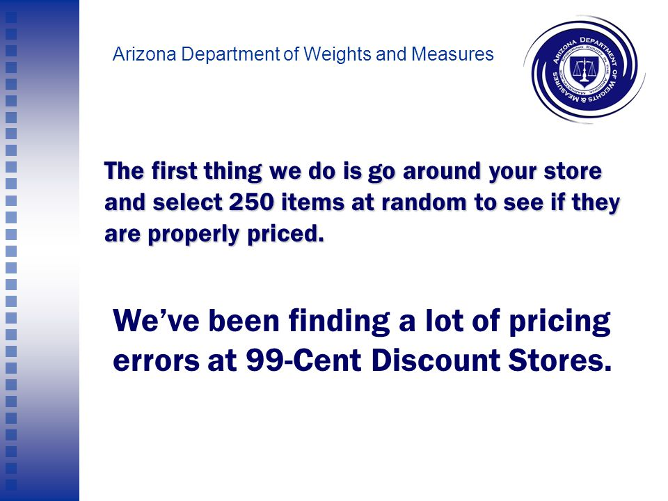 Arizona Department of Weights and Measures Price Posting Violations: How Much Is This?