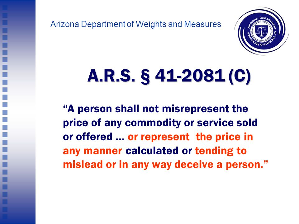 Arizona Department of Weights and Measures Here are some candles being offered for sale Are they 99.99 cents.