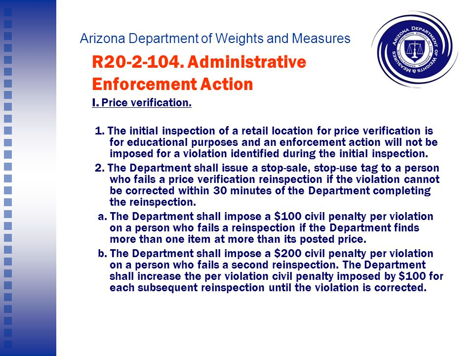 Arizona Department of Weights and Measures And remember: We WILL be reinspecting these stores!