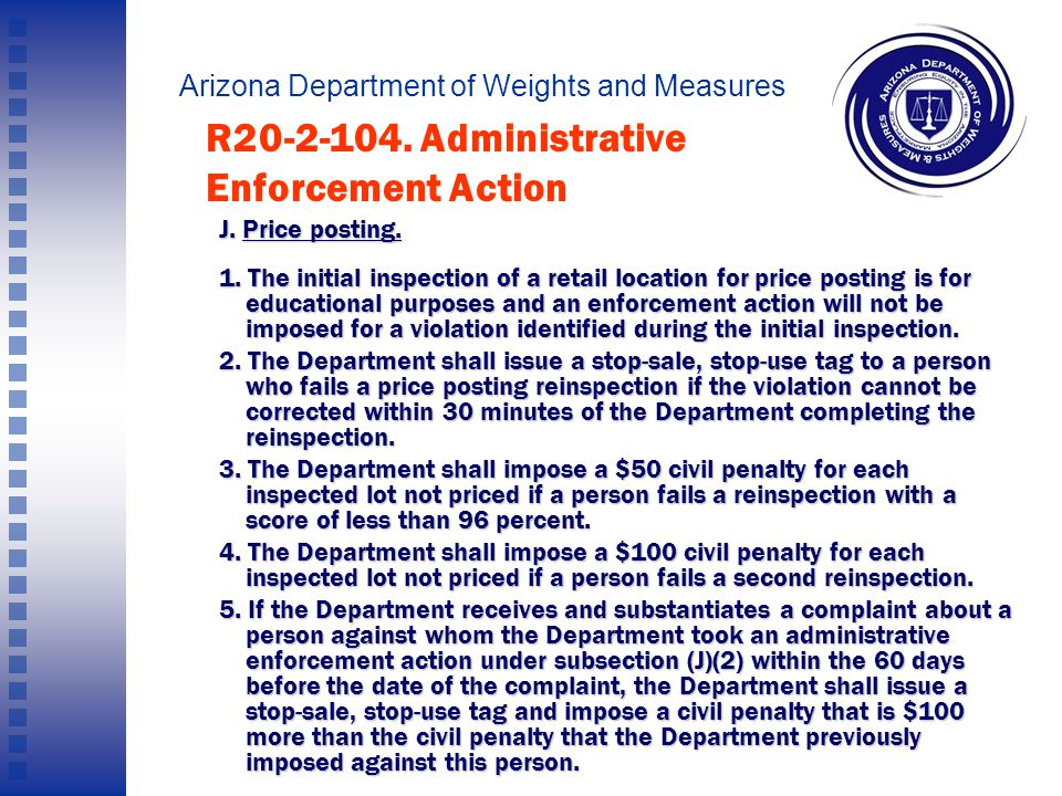 Arizona Department of Weights and Measures I. Price verification.