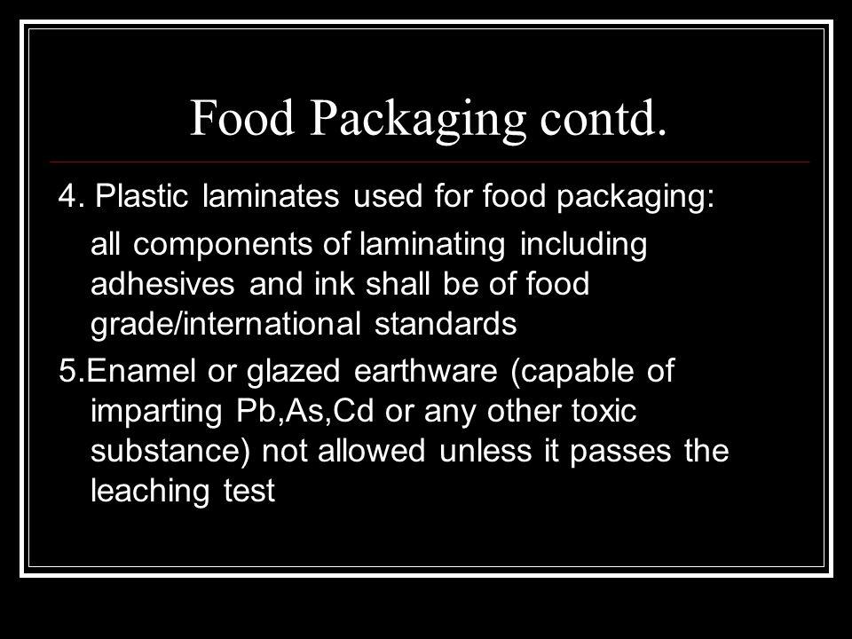 Food Packaging contd. 4.