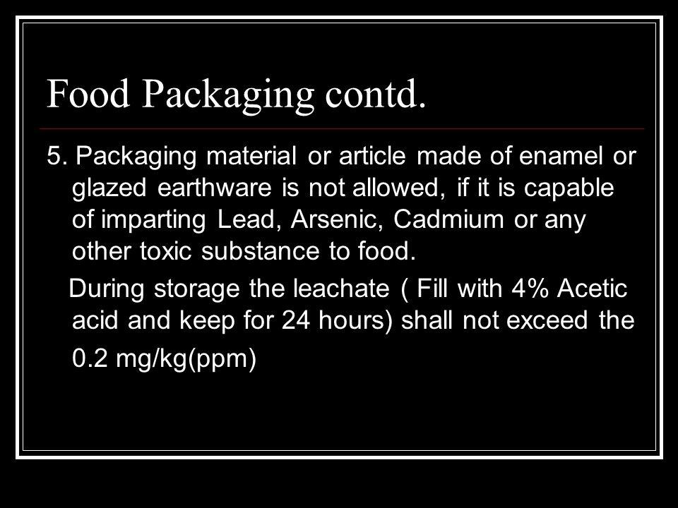 Food Packaging contd. 5.