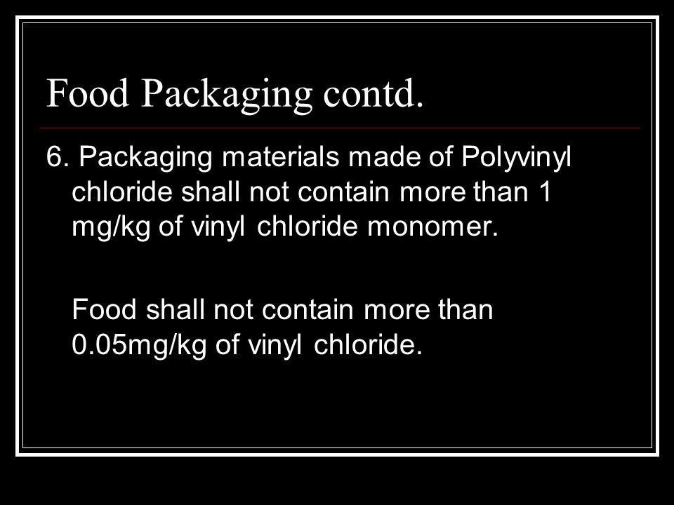 Food Packaging contd. 6.