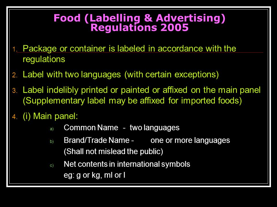 Food (Labelling & Advertising) Regulations 2005 1.