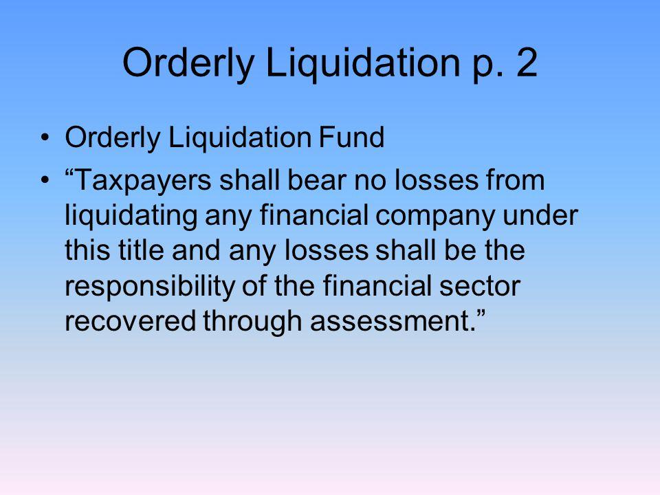 Orderly Liquidation p.