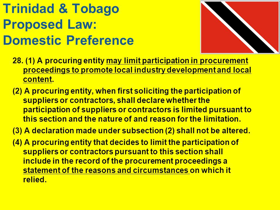 Trinidad & Tobago Proposed Law: Domestic Preference 28.