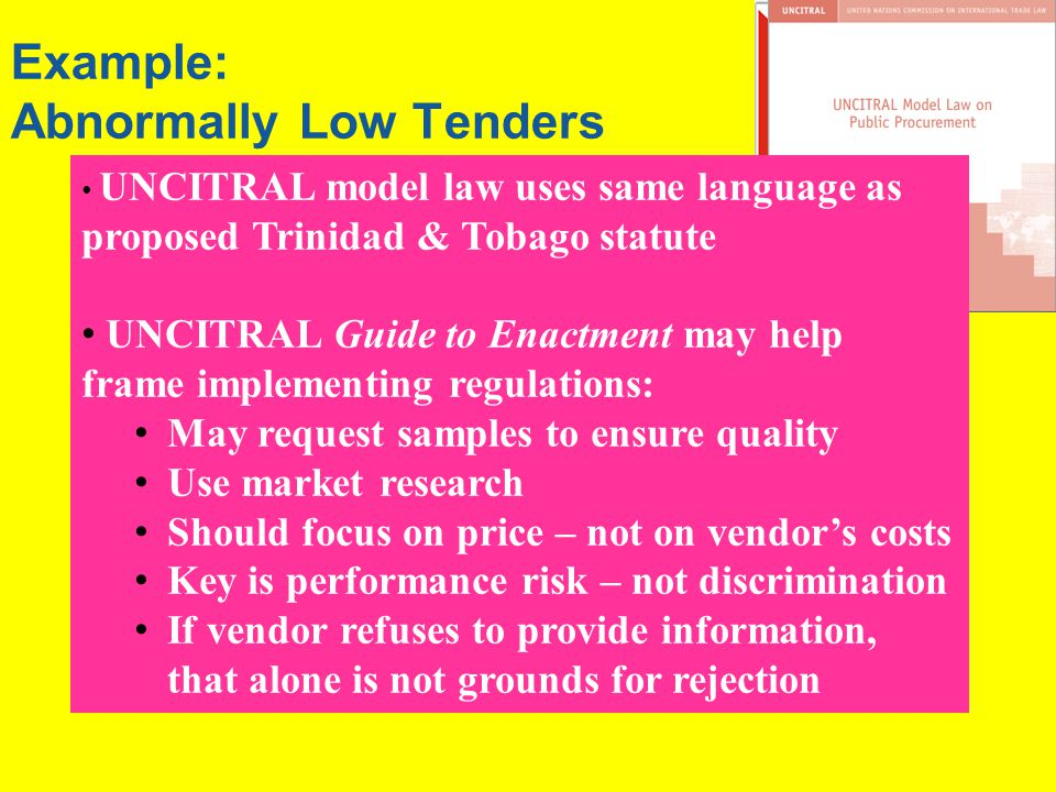 Example: Abnormally Low Tenders Where a tender is abnormally low...