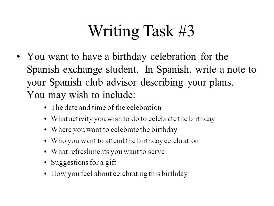 Writing Task #2 You are an exchange student in Spain.
