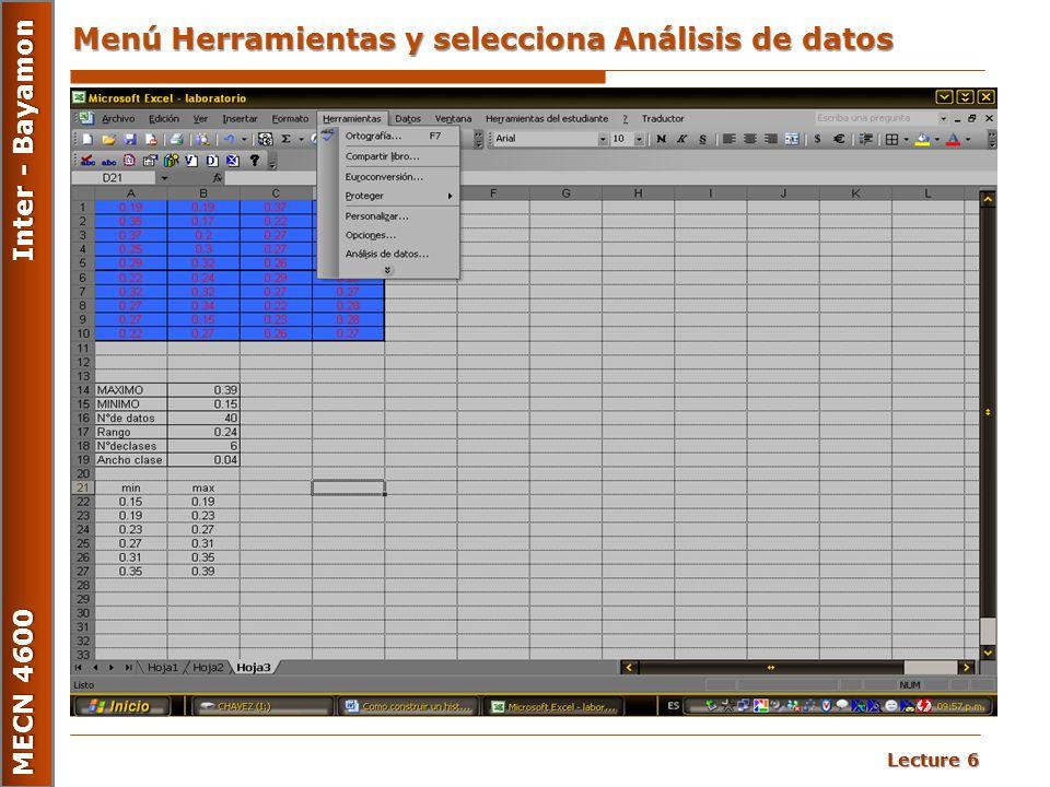 Lecture 6 MECN 4600 Inter - Bayamon Menú Herramientas y selecciona Análisis de datos