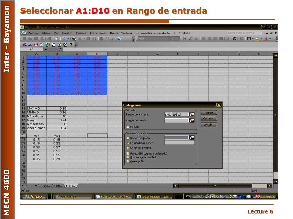 Lecture 6 MECN 4600 Inter - Bayamon Seleccionar A1:D10 en Rango de entrada