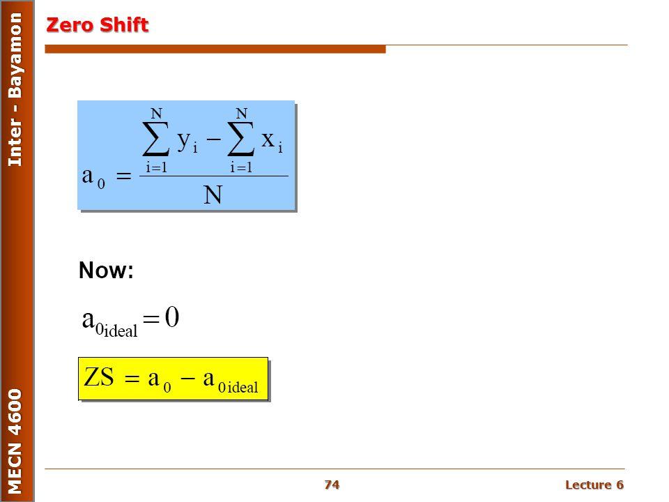 Lecture 6 MECN 4600 Inter - Bayamon Zero Shift 74