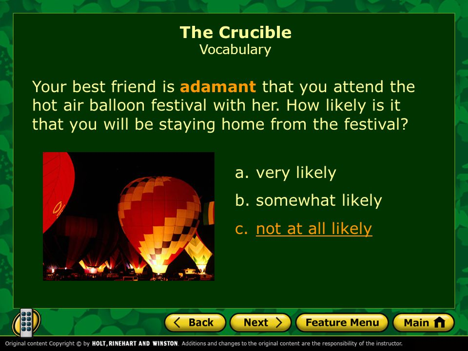 Your best friend is adamant that you attend the hot air balloon festival with her.
