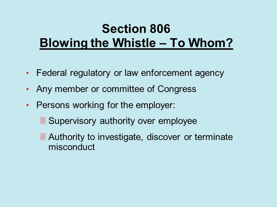 Section 806 Blowing the Whistle – To Whom.