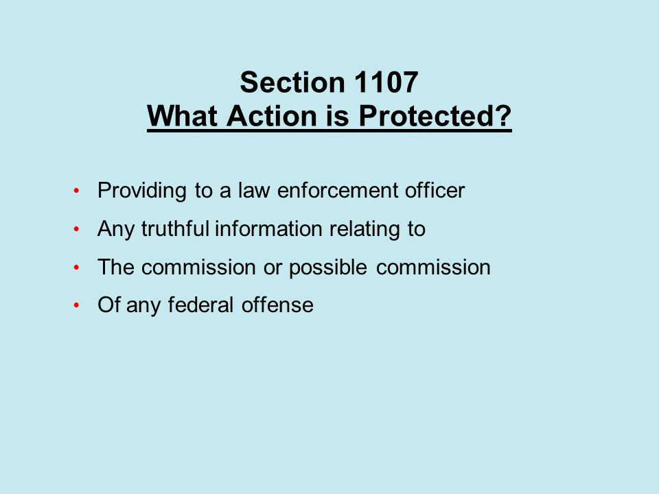 Section 1107 What Action is Protected.