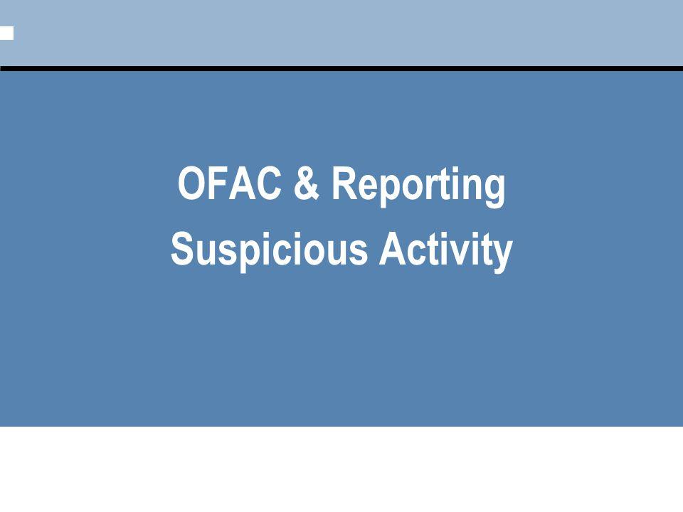 OFAC & Reporting Suspicious Activity