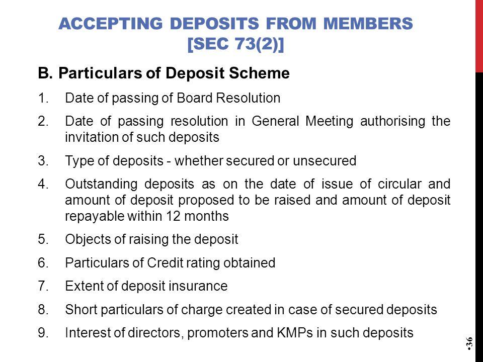 ACCEPTING DEPOSITS FROM MEMBERS [SEC 73(2)] B.