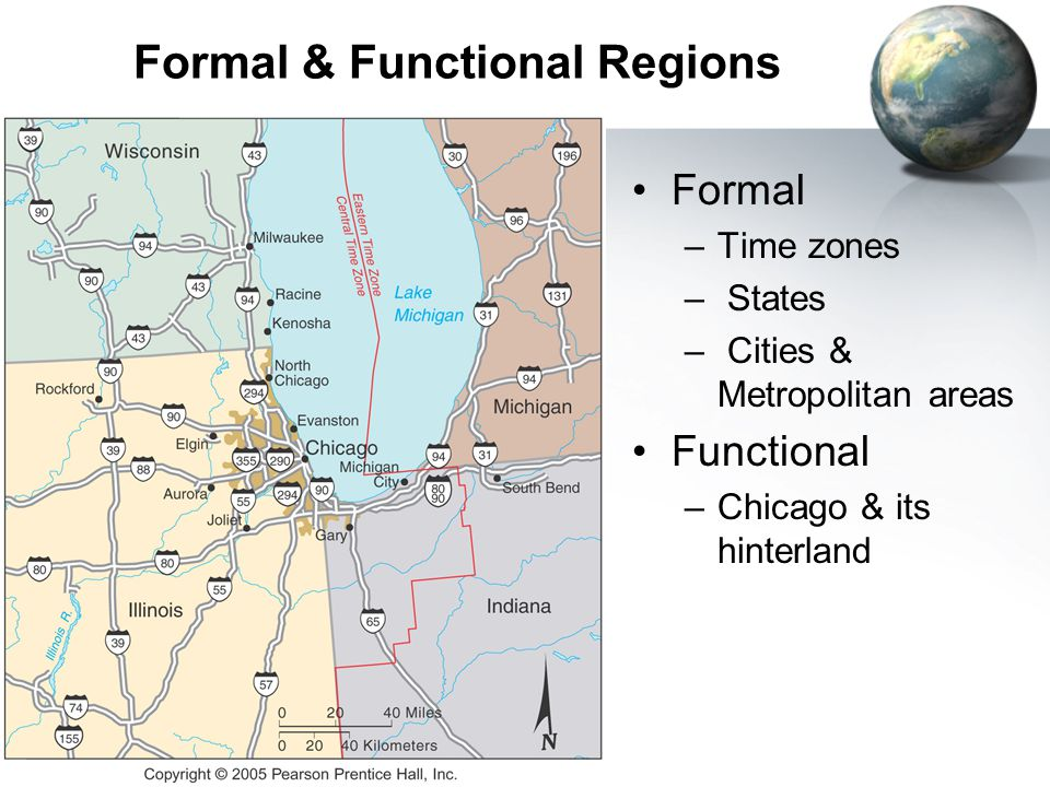 25 Regions (Geographic Theme) Formal regions –Exhibit uniformity across a cultural or physical characteristic Functional regions –Defined by interacti
