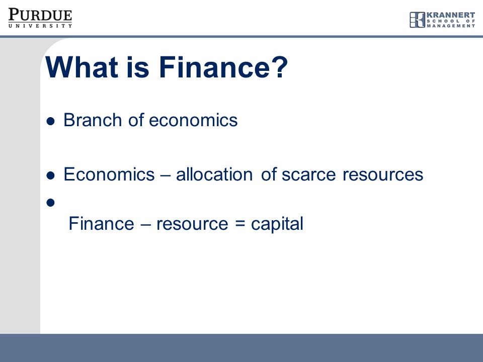Two fundamental questions in financial management 1.