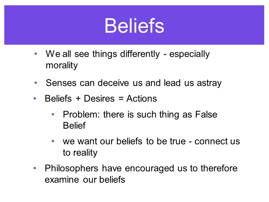 Back to: Belief, Knowledge and Truth We believe that humans have the ability to form their conscience according to moral principles of right and wrong, which will then lead them to make rational reasonable judgments.