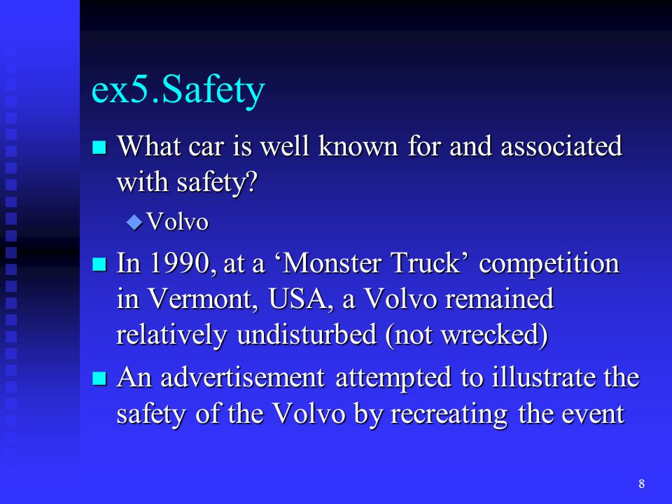 ex5.Safety n What car is well known for and associated with safety.