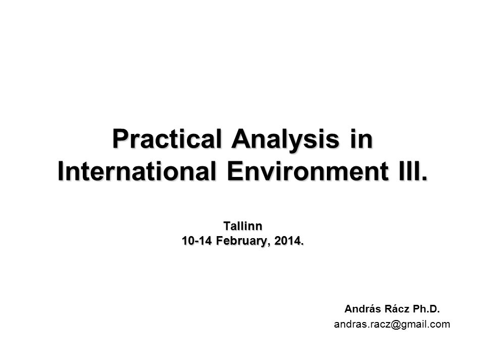 Practical Analysis in International Environment III.