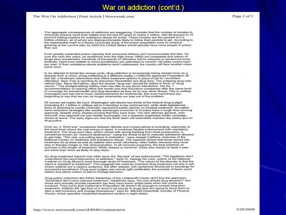 War on addiction (cont'd.)