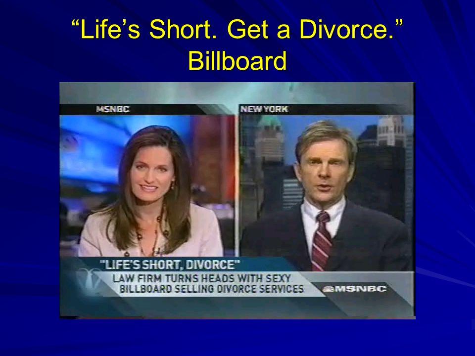 """Life's Short. Get a Divorce."" Billboard"