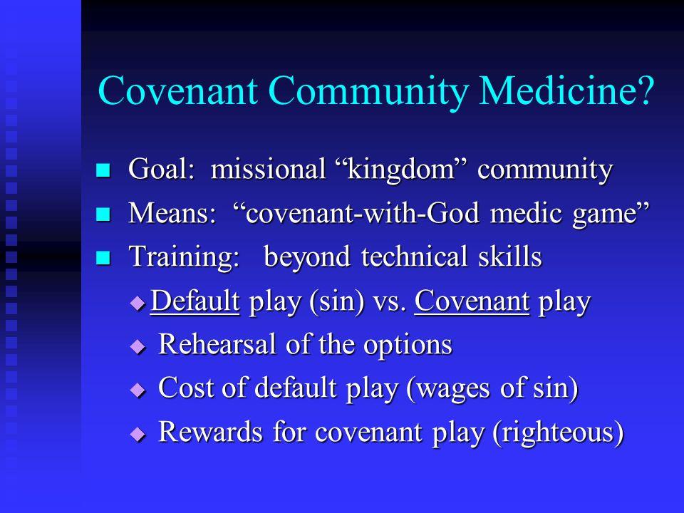 Covenant Community Medicine.