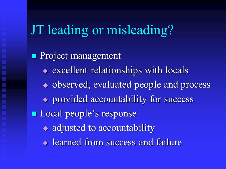 JT leading or misleading.