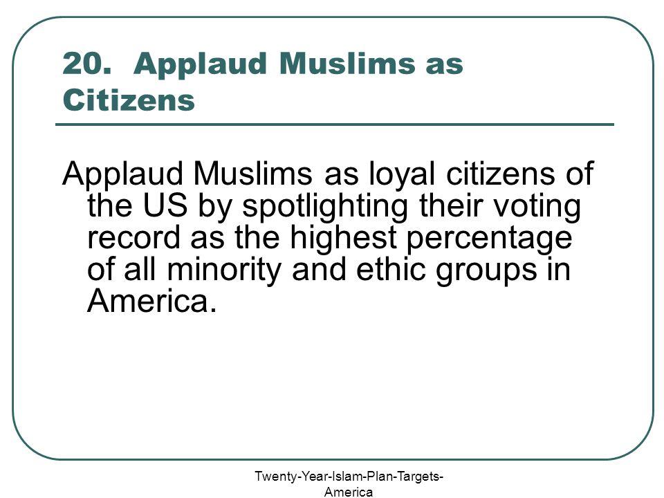 Twenty-Year-Islam-Plan-Targets- America 20.