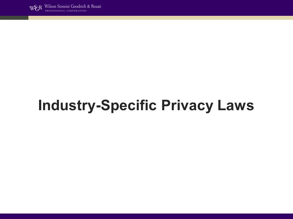 Industry-Specific Privacy Laws