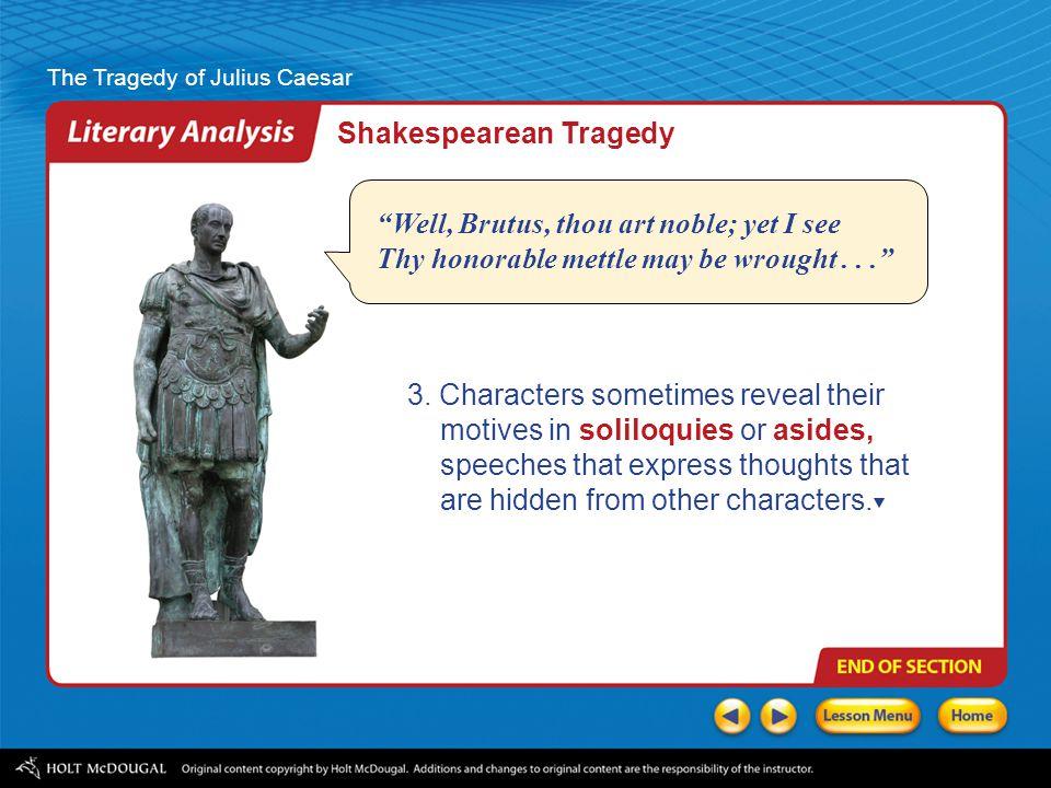 The Tragedy of Julius Caesar 3.