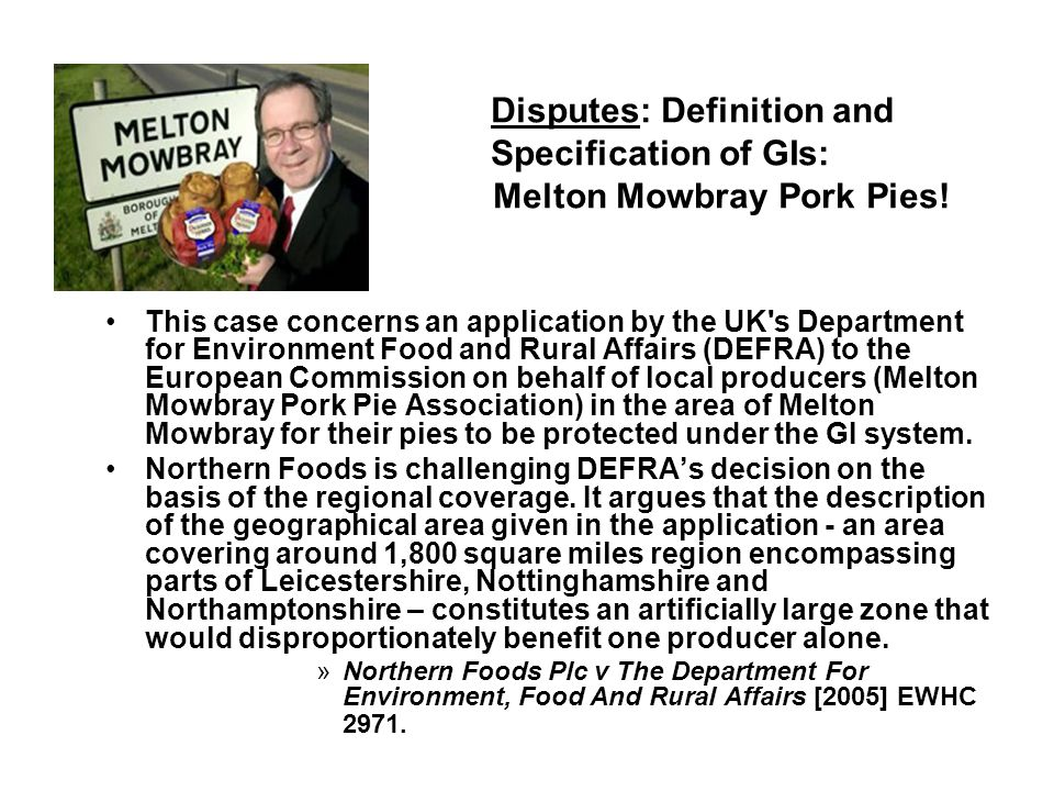Disputes: Definition and Specification of GIs: Melton Mowbray Pork Pies.