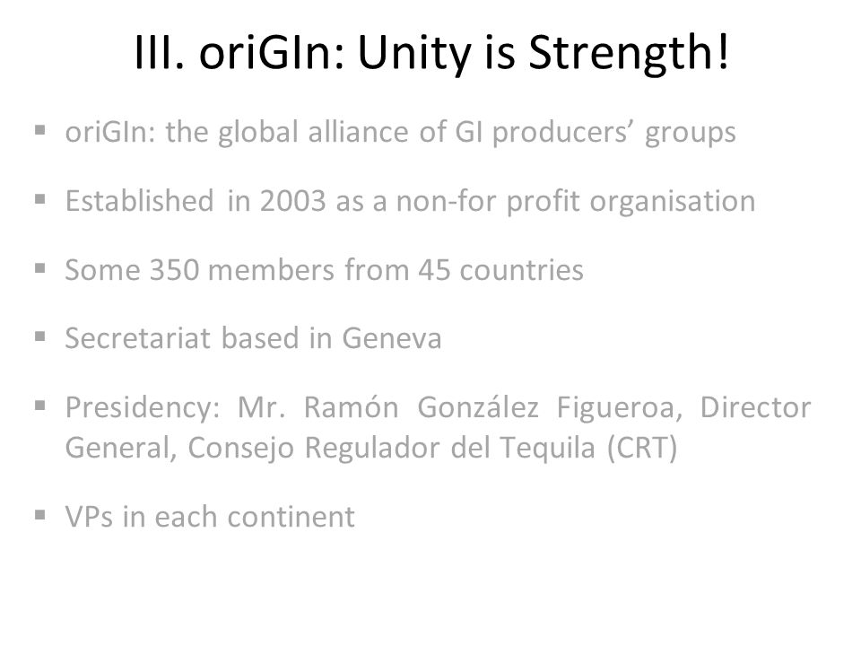 III. oriGIn: Unity is Strength.