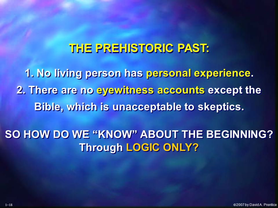  2007 by David A. Prentice THE PREHISTORIC PAST: 1.