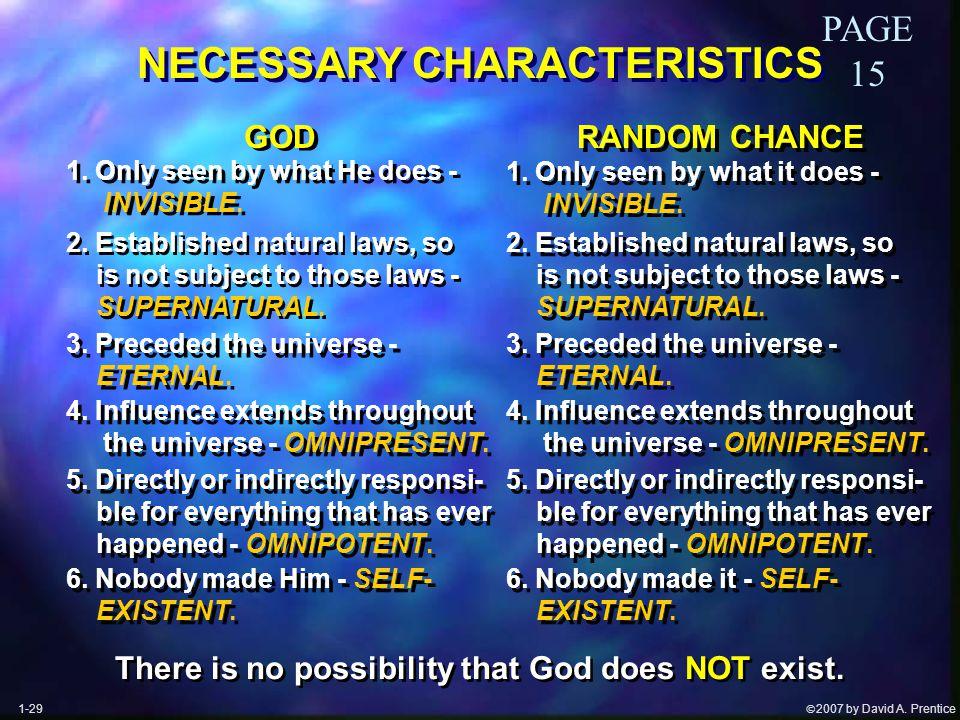  2007 by David A. Prentice NECESSARY CHARACTERISTICS 1.