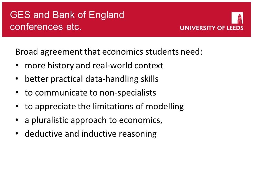 SEC3 2014 Engaging Leeds Please re-arrange the following in order of frequency of use by government economists: Cost-benefit analysis Analysis involving maths Game Theory Synthesising Evidence Econometric analysis