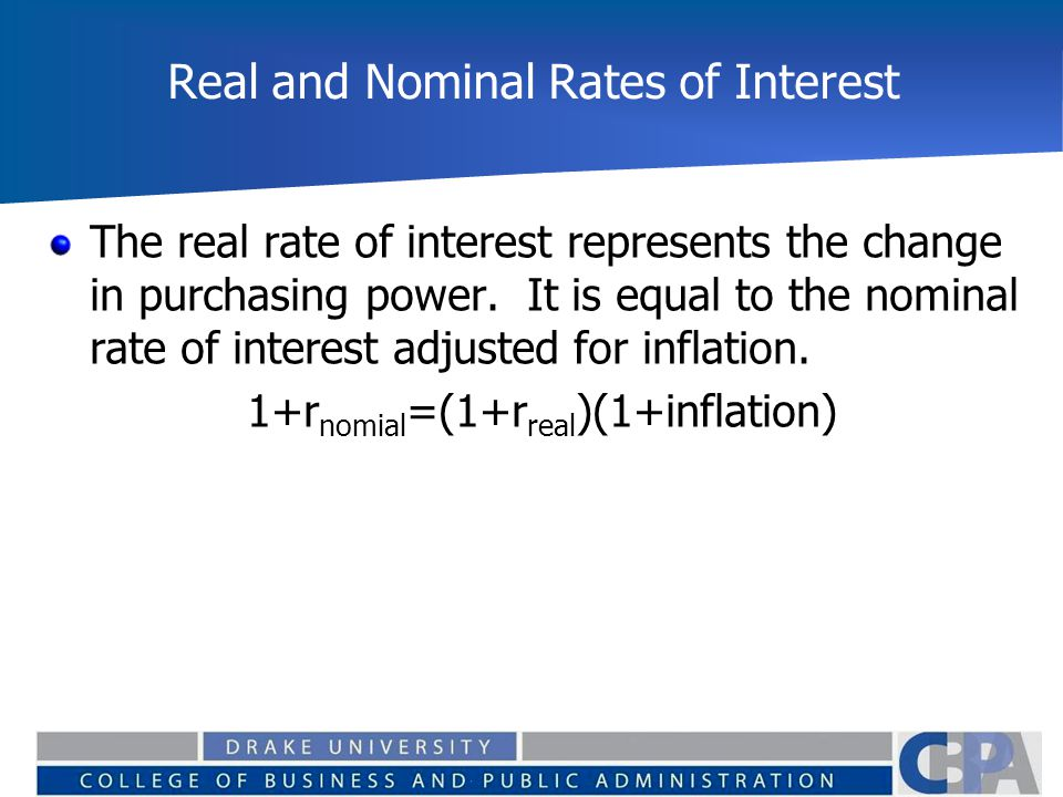 Real and Nominal Rates of Interest The real rate of interest represents the change in purchasing power. It is equal to the nominal rate of interest ad
