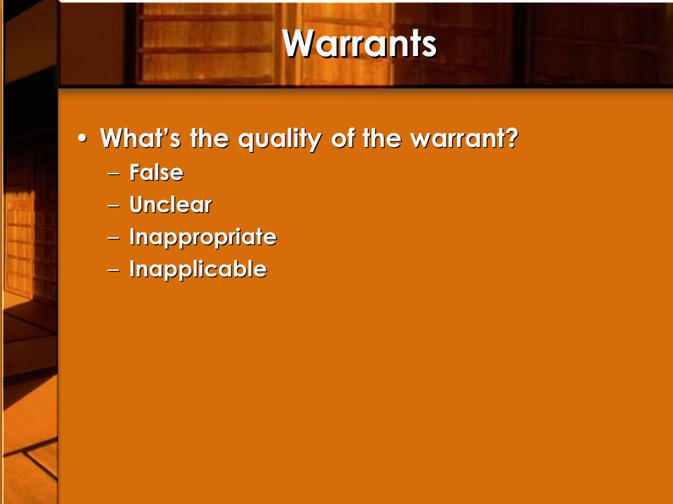 Warrants What's the quality of the warrant.
