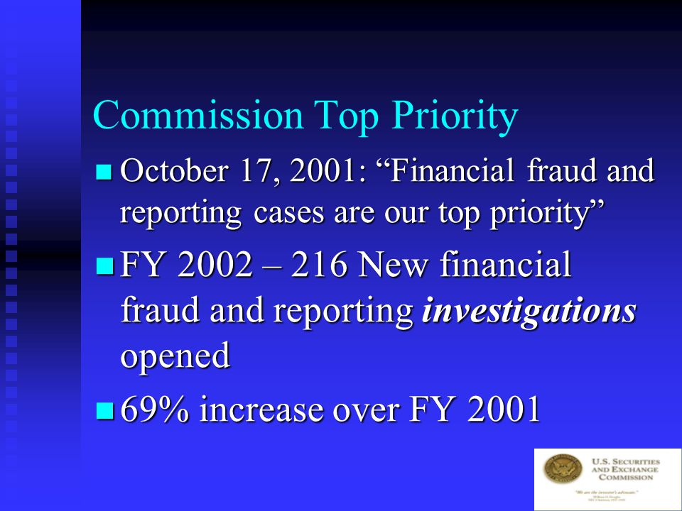 Complaint Center 500-800 complaints a week 500-800 complaints a week Many concern financial misconduct Many concern financial misconduct www.sec.gov www.sec.gov