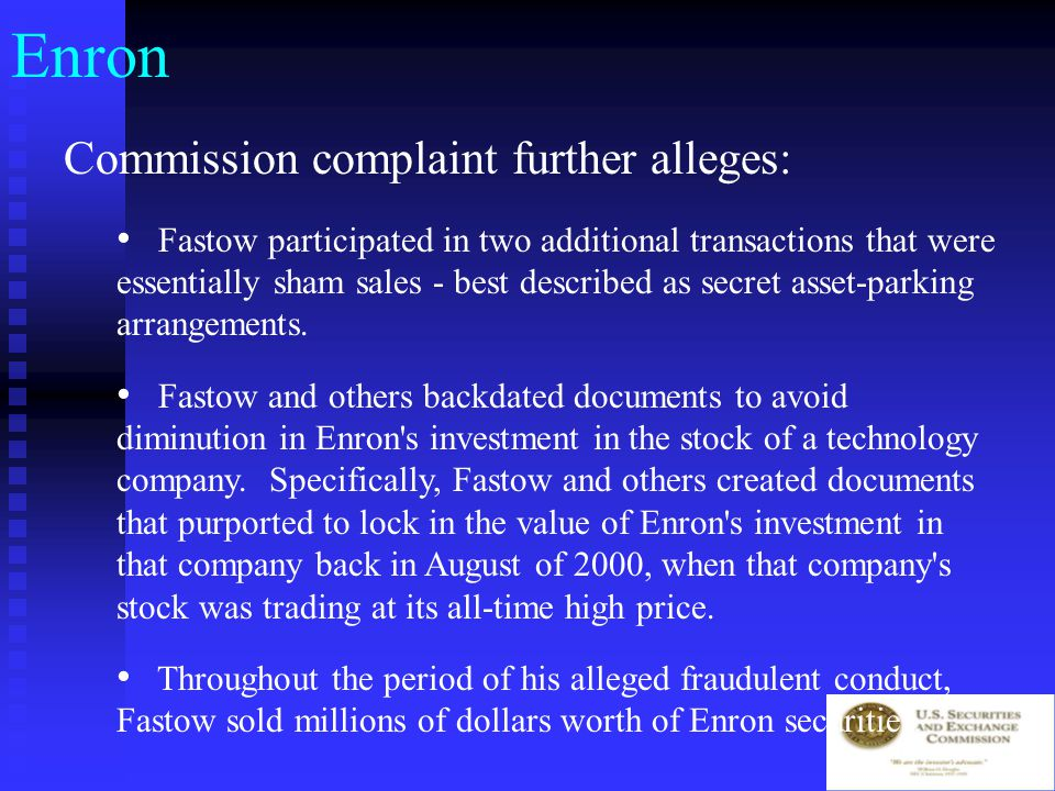Enron Commission complaint alleges: Fastow involved with three transactions -- RADR, Chewco, and Southampton – that were part of an alleged scheme to hide his and Michael Kopper s interest in and control of certain entities in order to keep those entities off Enron s balance sheet.