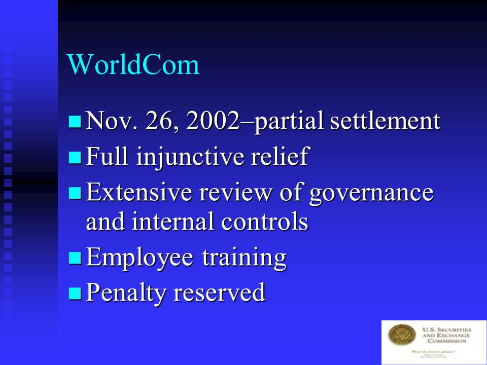 WorldCom Within 48 hours, Commission obtained a court order preventing destruction of documents, prohibiting extraordinary payments to current and former officers, directors and other employees, and appointing a corporate monitor.